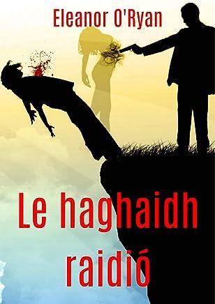 Le haghaidh raidió (Irish Edition)