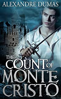 The Count of Monte Cristo : [Special Illustrated Edition - More Than 440 Pictures Included] [Annotated with Criticisms and Interpretations] [Free Audio Links]