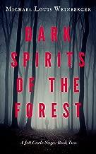 Dark Spirits of the Forest: An Urban Fantasy Action Adventure ( A Jett Carle Saga, Book 2)