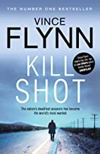 Kill Shot (The Mitch Rapp Series Book 2)