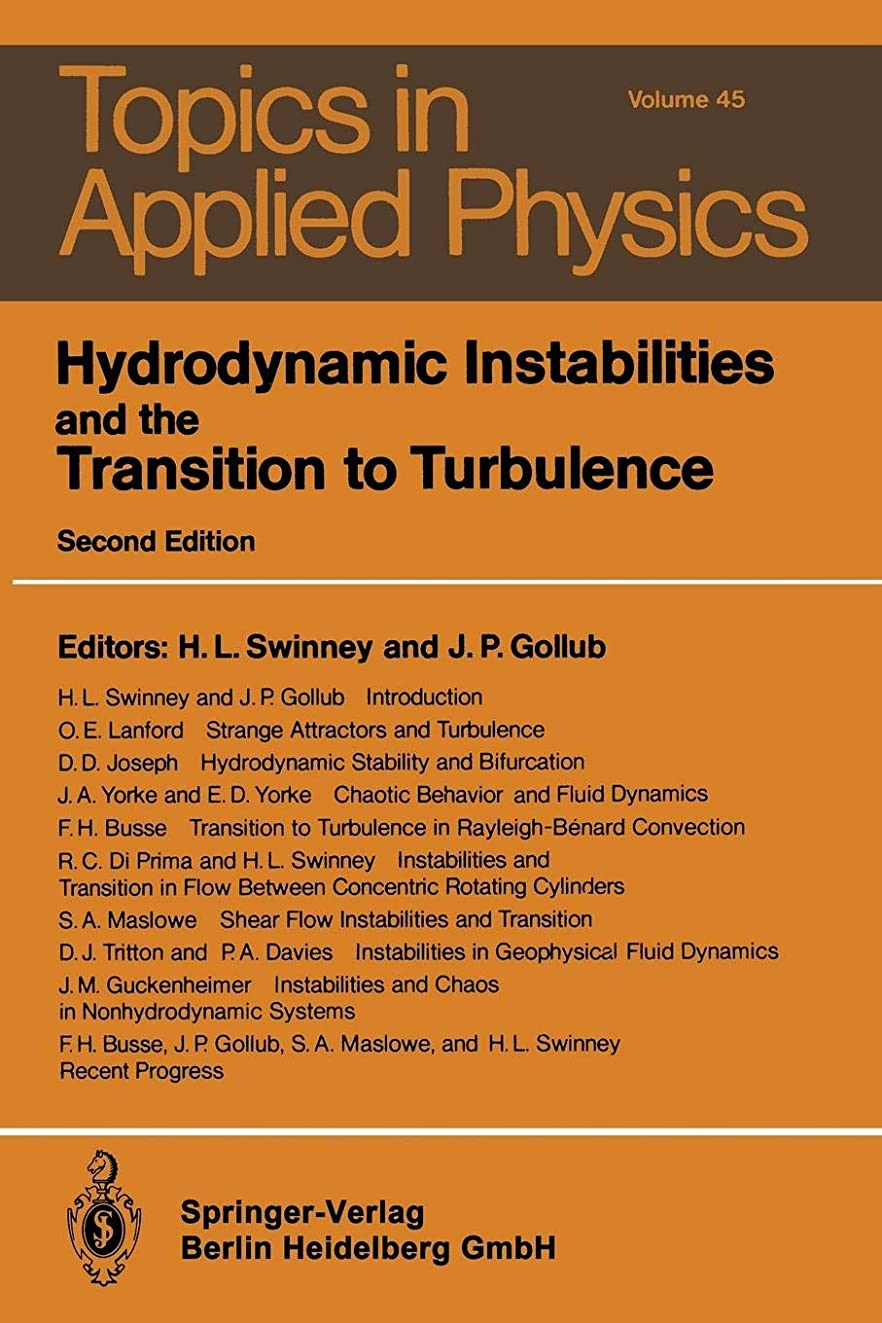 探偵いいね任命Hydrodynamic Instabilities and the Transition to Turbulence (Topics in Applied Physics)