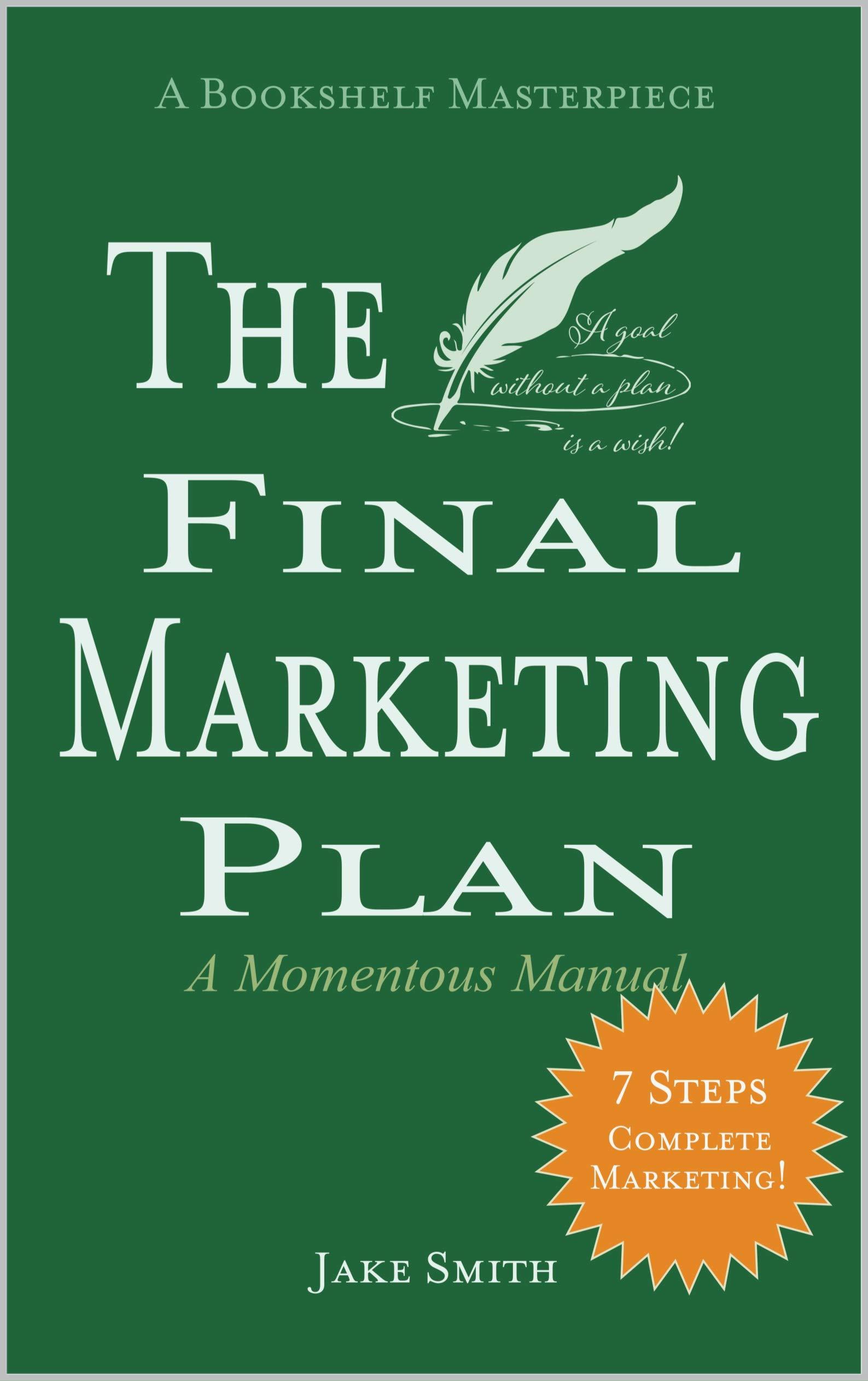 The Final Marketing Plan