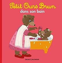Petit Ours Brun dans son bain (Mon petit poche Petit Ours Brun) (French Edition)