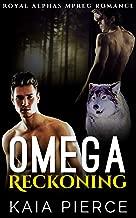 Omega Reckoning (Royal Alphas Mpreg Romance Book 2) (English Edition)