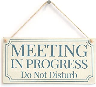 MEETING IN PROGRESS Do Not Disturb - Shabby Chic Style Home Accessory Gift Sign / Plaque For Home Office / Study Door Wooden Hanging Sign 8