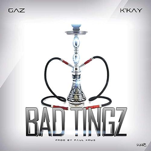 Bad Tingz (feat. Kkay) de Gaz TKB en Amazon Music - Amazon.es