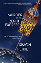 Murder on the Zenith Express: the Gordon Mamon collection