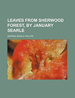 Leaves from Sherwood Forest, by January Searle