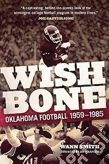 Wishbone: Oklahoma Football, 1959-1985