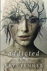 Addicted Paperback
