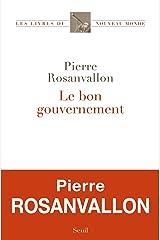 Le Bon Gouvernement (Les Livres du nouveau monde) Format Kindle