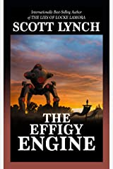 The Effigy Engine: A Tale of the Red Hats Kindle Edition