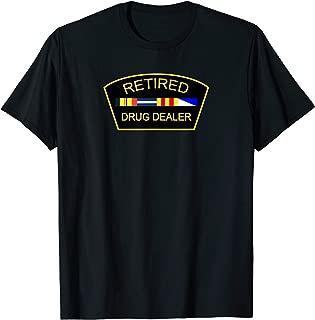 Retired Drug Dealer T-Shirt