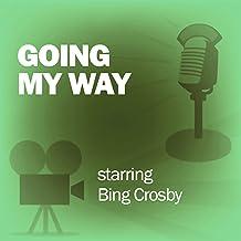 Going My Way: Classic Movies on the Radio