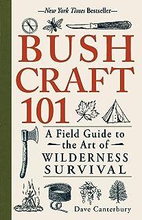 Bushcraft 101: دليل ميداني لفن البقاء على