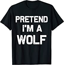 Pretend I'm a Wolf Halloween Costumes T-Shirt
