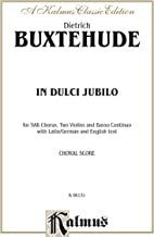In Dulci Jubilo: For SAB Chorus/Choir, Two Violins and Continuo with German and English Text (Choral Score) (Kalmus Edition) (German Edition)