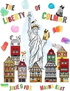 The Liberty of Colmar: English Language Edition
