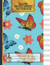 Blank Music Sheet Notebook: Cute Butterfly Songwriting Journal: Lined/Ruled Paper And Staff (12 Staves) Manuscript Paper For Notes, Lyrics And Music. For Musicians, Music Lovers & Students