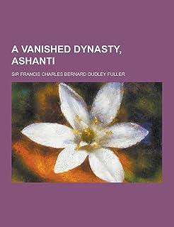 A Vanished Dynasty, Ashanti