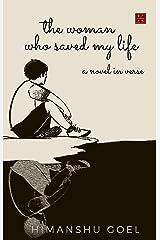 The Woman who saved my life Kindle Edition
