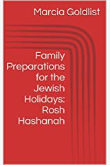 Family Preparations for the Jewish Holidays: Rosh Hashanah Kindle Edition