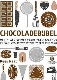 Chocoladebijbel: Van black velvet-taart tot macarons en van muntbonbon tot sticky toffee pudding (Dutch Edition)