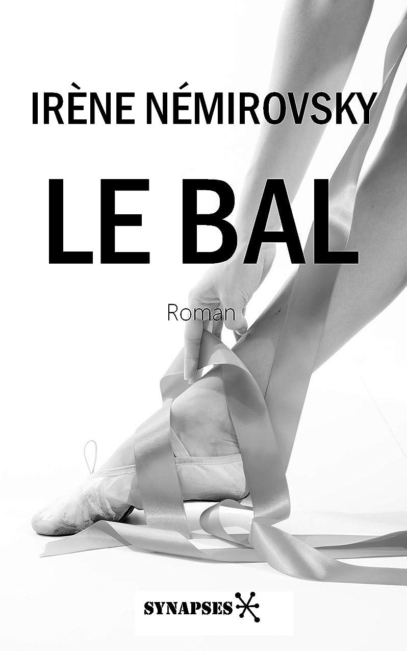 相対サイズあいまいな裏切るLe bal (French Edition)