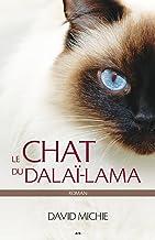 Le chat du dalaï-lama: Roman (French Edition)