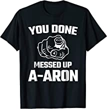you done messed up aaron meme