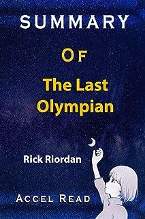 Summary Of The Last Olympian: Rick Riordan Accel Read