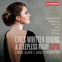 Louise Alder: Lines Written during a Sleeplesss Night - The Russian Connection