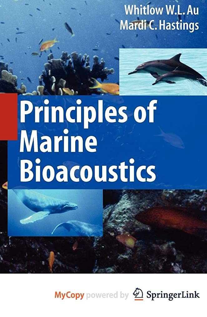 比類のないオープニング有料Principles of Marine Bioacoustics (Modern Acoustics and Signal Processing)