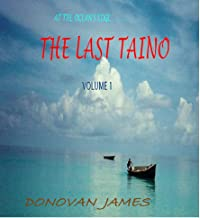 At the Ocean's Edge (The Last Taino Book 1) (English Edition)