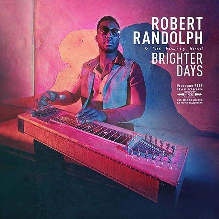 Robert Randolph & The Family Band - Brighter Days Limited (2019) LEAK ALBUM