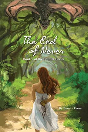[The End of Never] (By (author) Tammy Turner) [published: April, 2014]