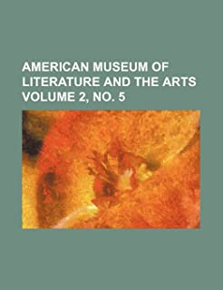 American Museum of Literature and the Arts Volume 2, No. 5