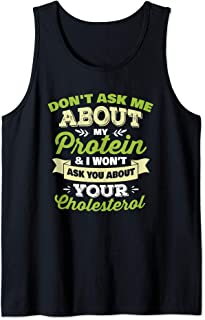 Funny Vegan - Don't Ask Me About My Protein Tank Top