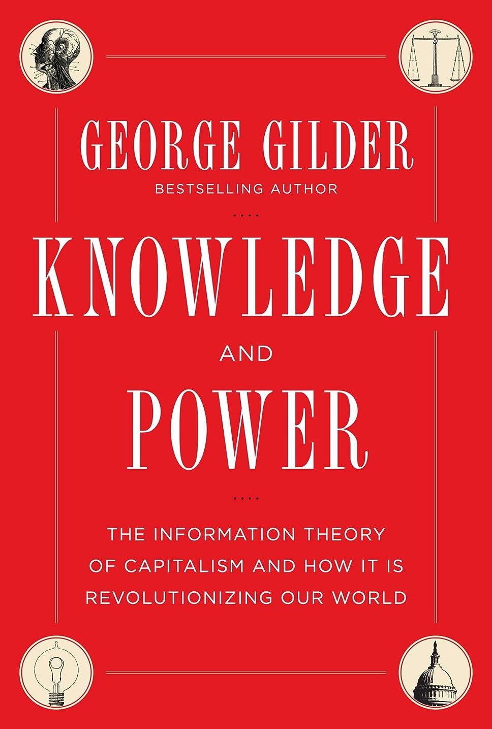 松ライドずるいKnowledge and Power: The Information Theory of Capitalism and How it is Revolutionizing our World