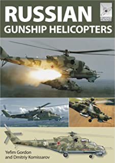 Russian Gunship Helicopters (Flight Craft Book 1)