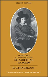 Themes and Conventions of Elizabethan Tragedy