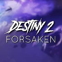 Destiny 2 Forsaken [Explicit]