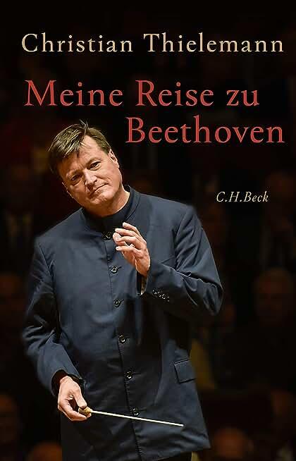 Meine Reise zu Beethoven (German Edition)