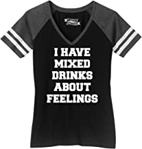 Comical Shirt Ladies I Have Mixed Drinks About Feelings Funny Game V-Neck Tee