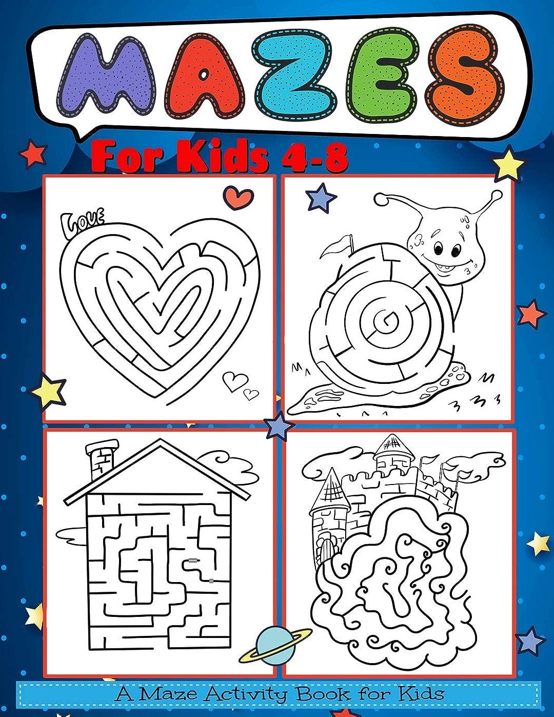 愛人会計ネーピアMazes for Kids 4-8: A Maze Activity Book for Kids