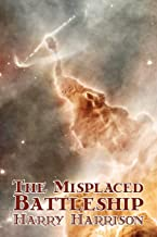 The Misplaced Battleship by Harry Harrison, Science Fiction, Adventure
