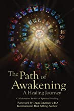 The Path of Awakening: A Healing Journey