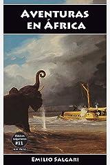 Aventuras en África: La Favorita del Mahdi, Los dramas de la esclavitud, La Costa de Marfil, La jirafa blanca (Clásicos salgarianos nº 11) Versión Kindle
