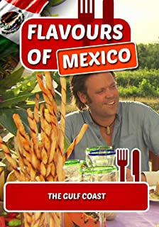 Flavours of Mexico: The Gulf Coast NON-US FORMAT, PAL