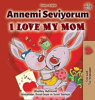 I Love My Mom (Turkish English Bilingual Book)